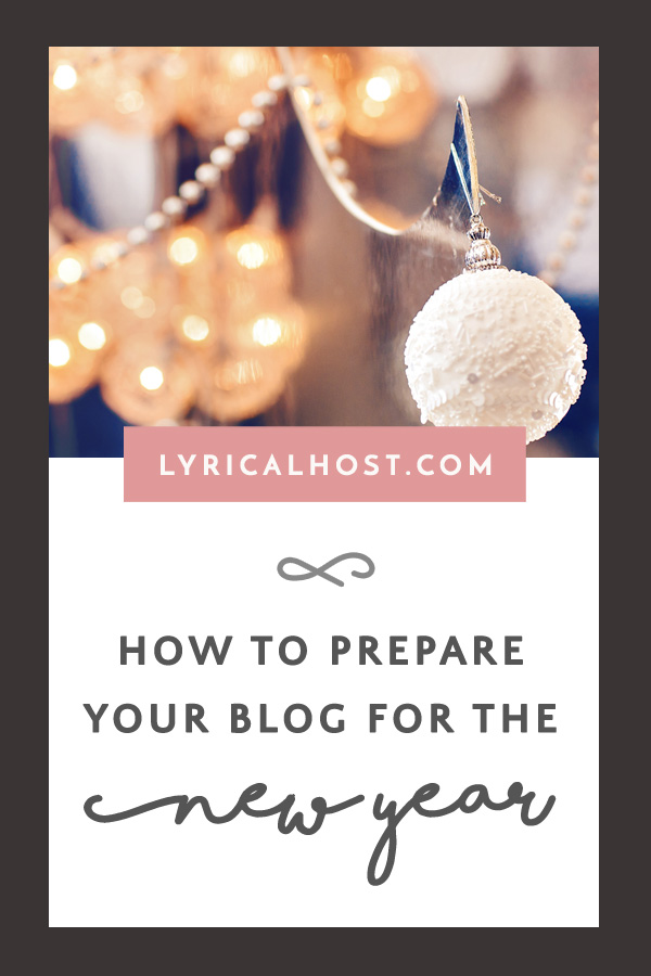 How To Prepare Your Blog For The New Year
